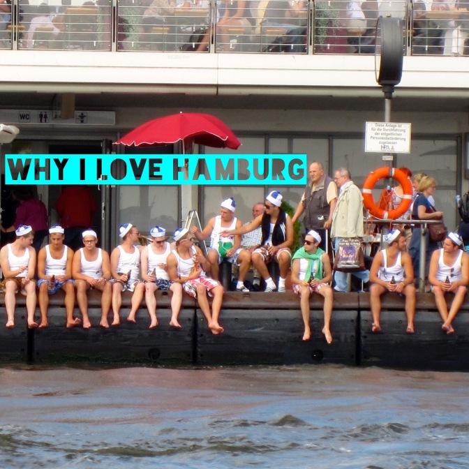 Why I love Hamburg?