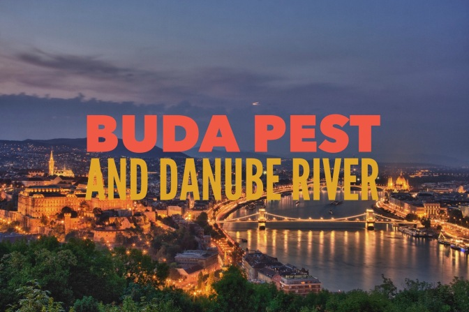 Buda and Pest and Danube River