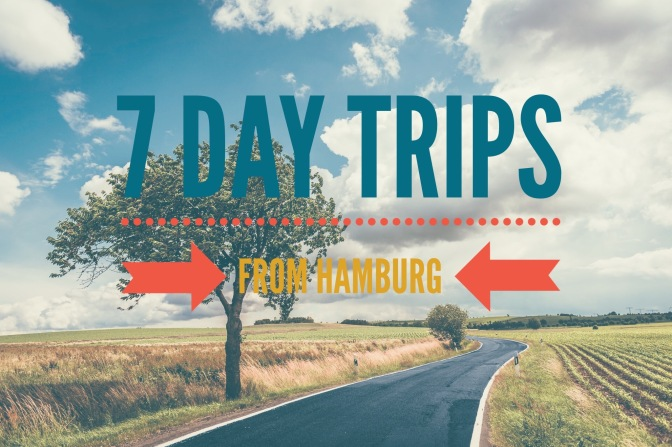 7 day trips you can do from Hamburg