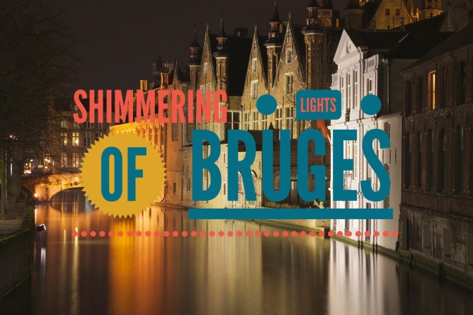Shimmering lights of Bruges
