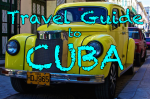 travel guide for cuba things to do in Cuba