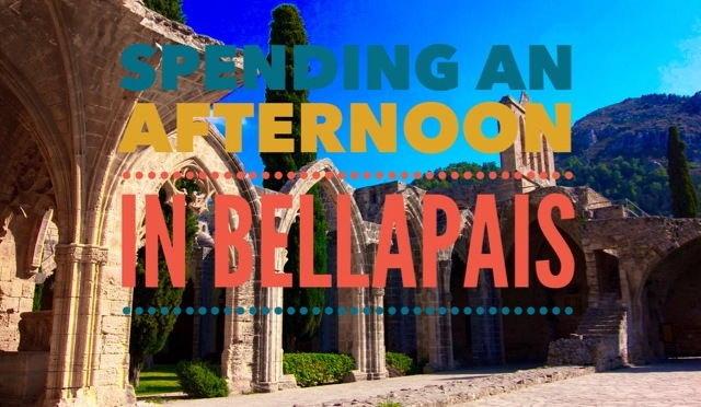 Spending an afternoon in Bellapais