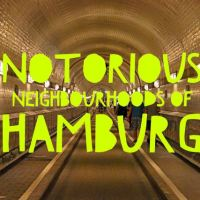 Notorious neighbourhoods of Hamburg