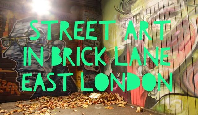 Street Art in Brick Lane – East London