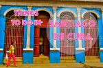 Things to do in Santiago de Cuba - Citizen on Earth Travel Blog