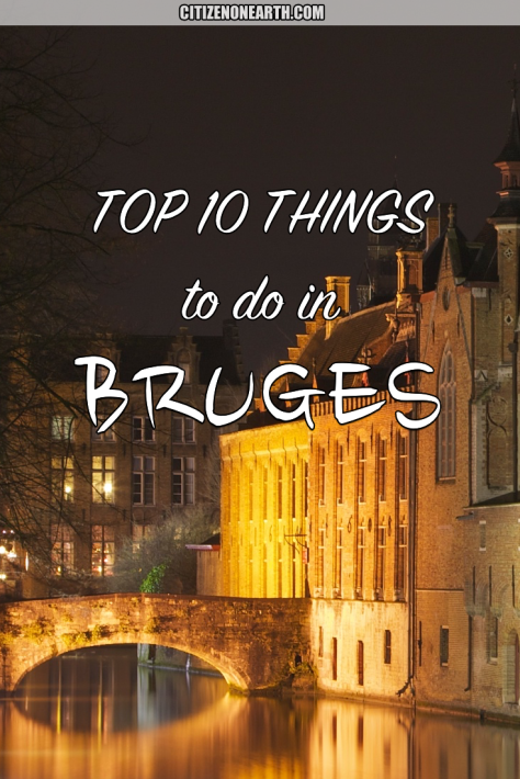 top 10 things to do in bruges belgium