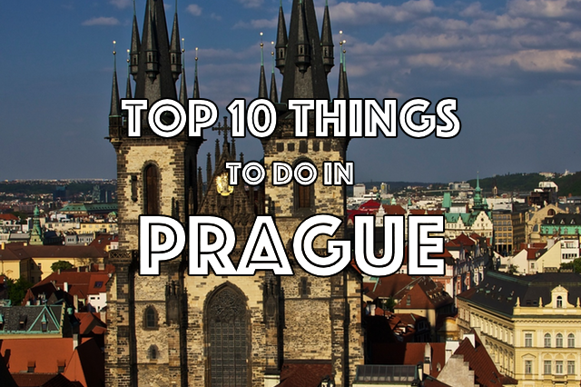 Top 10 things to do in prague citizen on earth for Prague top 10
