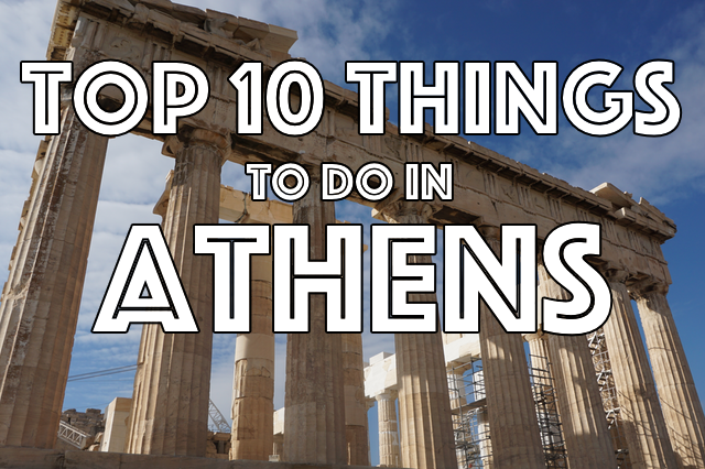 top things to do in athens
