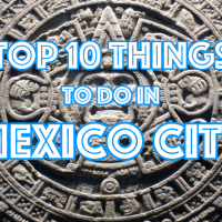 Top 10 things to do in Mexico City