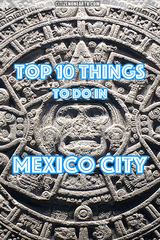 top things to do in mexico city