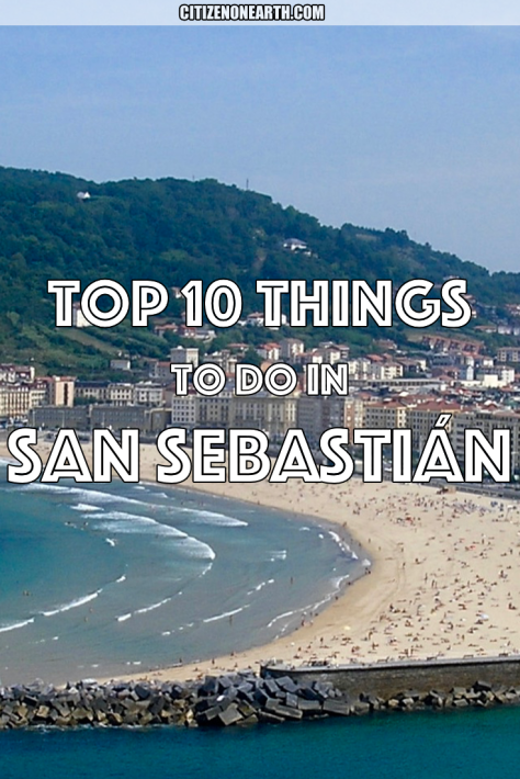 top things to do in San Sebastian Northern Spain