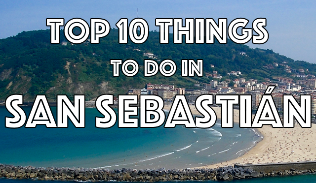 Top 10 things to do in San Sebastián