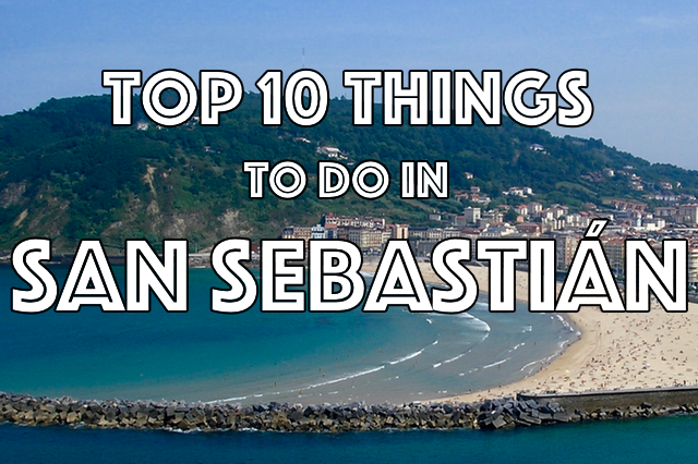 top things to do in san sebastian spain basque country