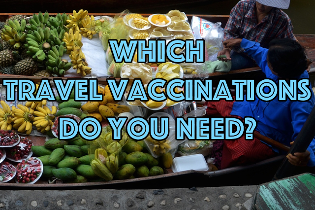 which travel vaccinations do you need when traveling to africa asia latin america