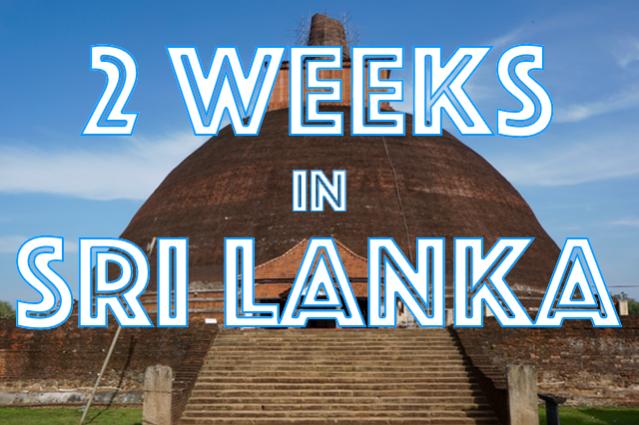 2 weeks in Sri Lanka