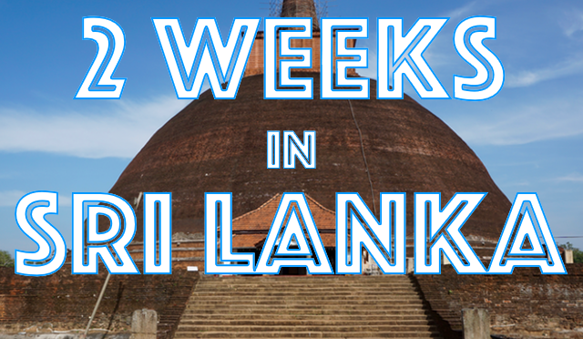 2 weeks in Sri Lanka – Travel itinerary