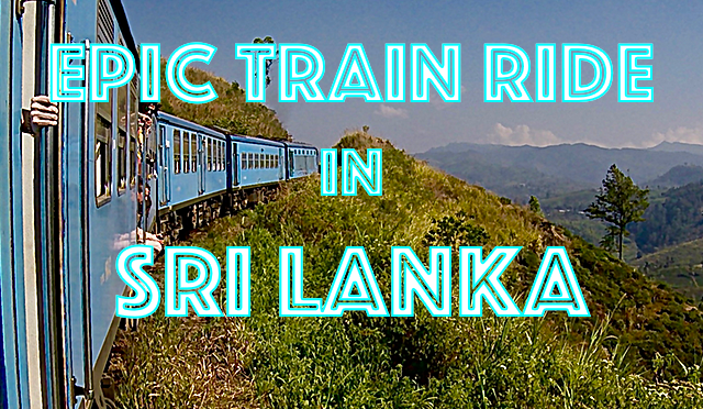 The most scenic train ride in Sri Lanka