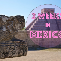 2 weeks in Mexico - Travel Itinerary