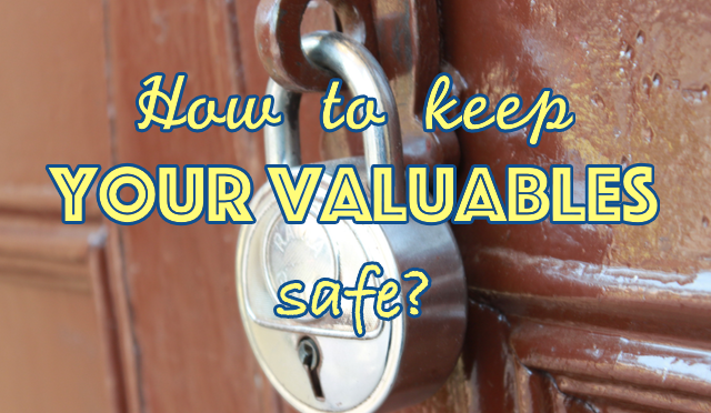 How to keep your valuables safe while travelling?
