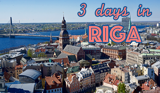 What to do in 3 days in Riga?