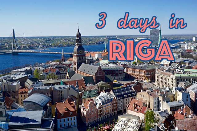 Things to do in 3 days in Riga - Latvia
