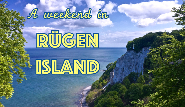 A Weekend in Rügen Island