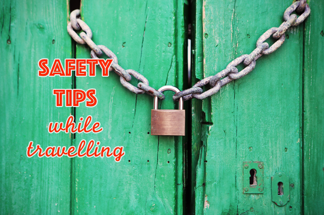 Safety tips while traveling